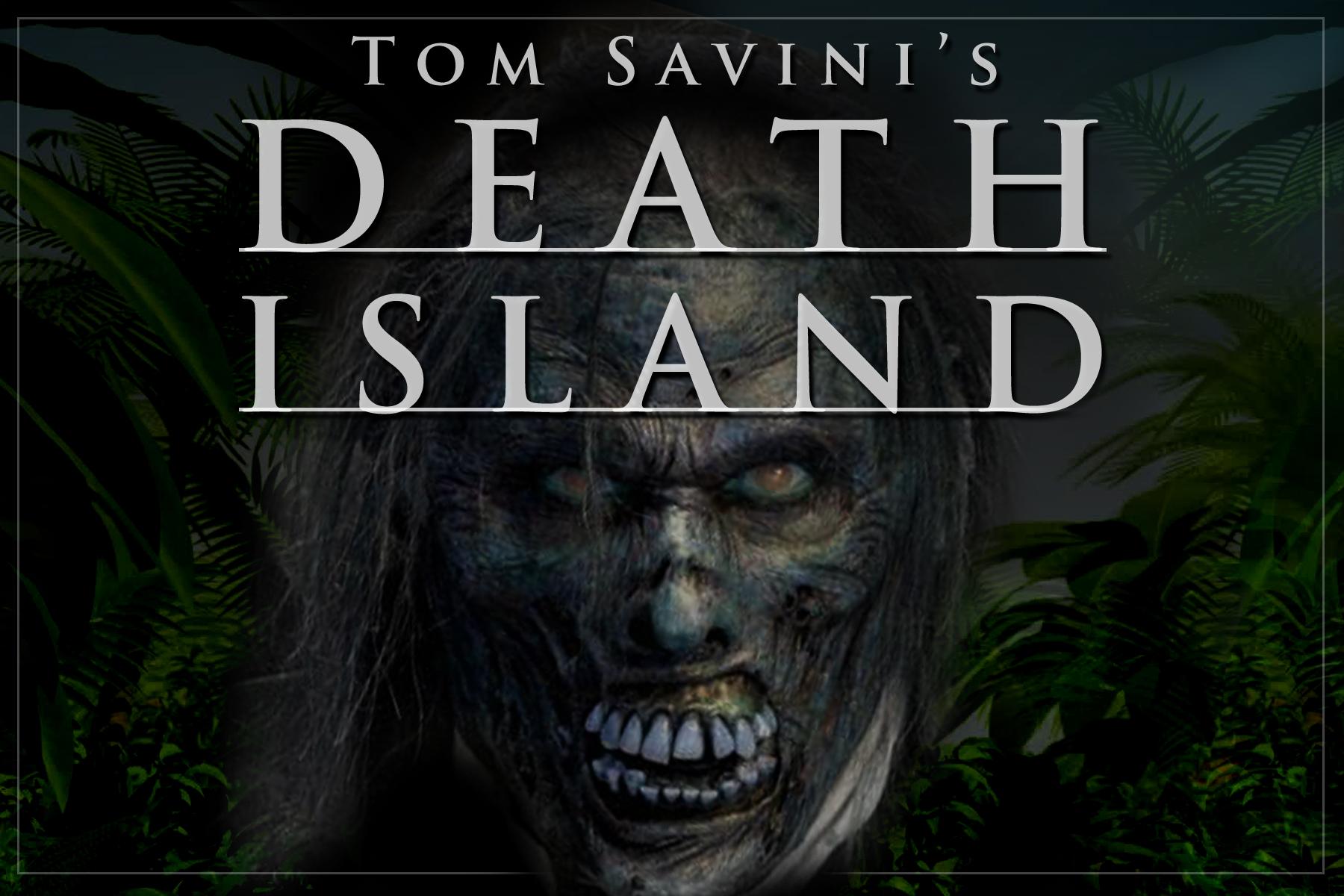 Tom_Savinis_Death_Island
